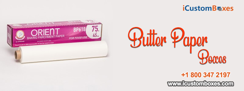 How Important Is Your Butter Paper Printing to Your Butter Papers