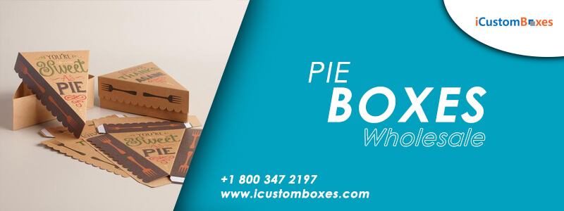 How Pie Boxes Wholesale Can Improve Your Sale