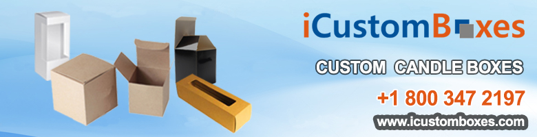 Why Custom Candle Boxes Wholesale Have An Impact On Your Business