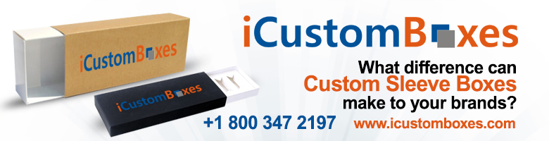 Custom Sleeve Boxes How They Distinguish Packaging and Improve Presentation of Brands